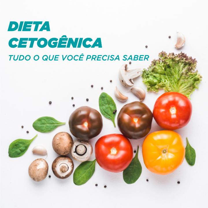 Tudo que você precisa saber sobre dieta cetogênica